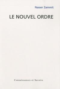 Nasser Zammit - Le Nouvel ordre.