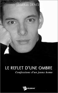 Le reflet dune ombre - Confessions dun jeune homo.pdf
