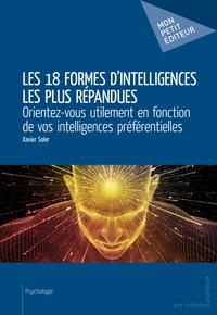 Xavier Soler - Les 18 formes d'intelligences les plus répandues.
