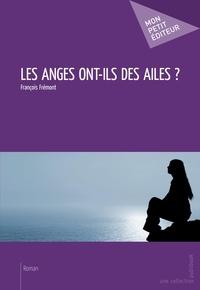 François Frémont - Les anges ont-ils des ailes ?.