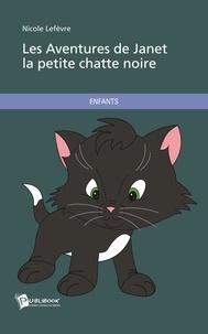 Lefevre - Les aventures de Janet la petite chatte.
