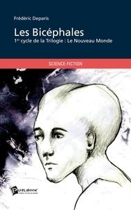 Frédéric Deparis - Les bicéphales.