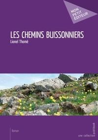 Lionel Thomé - Les chemins buissonniers.