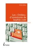 Michka Dufour - Les Drôles d'aventures de Sophie.com.