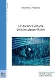 Frédérick T. Mabuya - Les mondes virtuels dans la science-fiction.