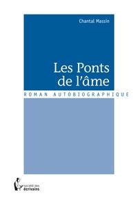 Chantal Massin - Les ponts de l'âme.