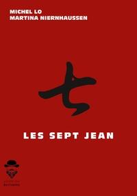 Michel Lo et Martina Niernhaussen - Les Sept Jean.