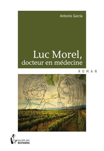Luc Morel, docteur en médecine