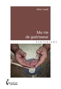 Ma vie de guérisseur.pdf