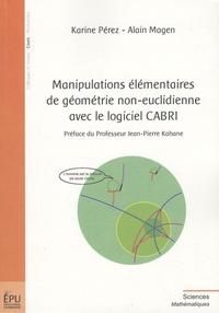 Karine Perez - Manipulations élémentaires de géométrie non-euclidienne avec le logiciel CABRI.