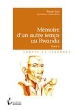 Nicole Toch - Mémoire d'un autre temps au Rwanda Tome 2 : .