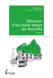 Nicole Toch - Mémoire d'un autre temps au Rwanda Tome 4 : .