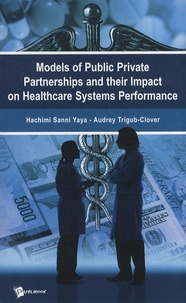 Models of public private partnerships and their impact on healthcare systems performance.pdf