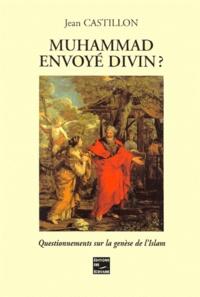 Muhammad envoyé divin ? Questionnements sur la genèse de lIslam.pdf