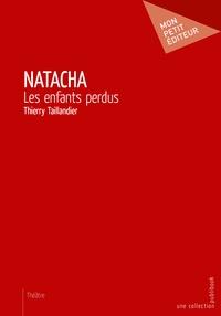Thierry Taillandier - Natacha - Les enfants perdus.