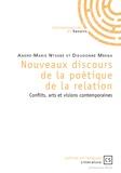 André Marie Ntsobé et Dieudonné Mbena - Nouveaux discours de la poétique de la relation - Conflits, arts et visions contemporaines.