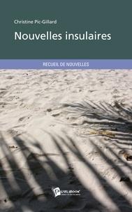 Christine Pic-Gillard - Nouvelles insulaires.