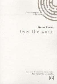 Nasser Zammit - Over the world.
