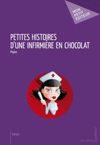 Phylos - Petites histoires d'une infirmière en chocolat.