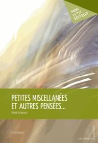 Hervé Gransart - Petites miscellanées et autres pensées....