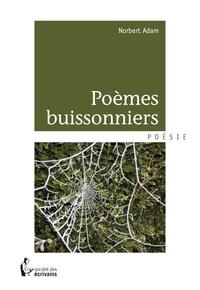 Norbert Adam - Poèmes buissonniers.