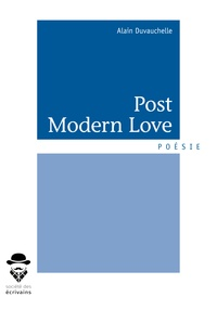 Alain Duvauchelle - Post modern love.