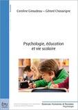 Caroline Giraudeau et Gérard Chasseigne - Psychologie, éducation et vie scolaire.