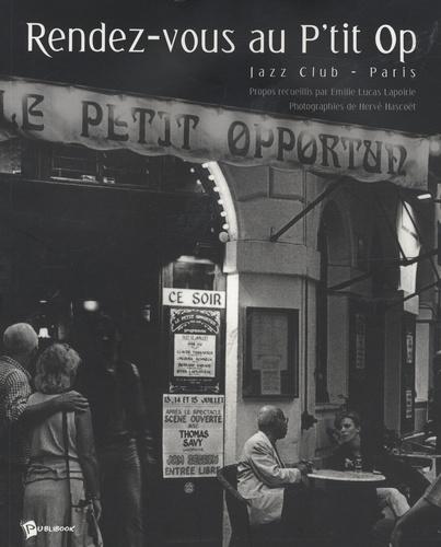 Emilie Lucas Lapoirie et Hervé Hascoët - Rendez-vous au P'tit Op - Jazz Club - Paris.