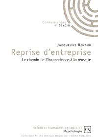 Reprise dentreprise - Le chemin de linconscience à la réussite.pdf