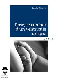Rose, le combat dun ventricule unique.pdf