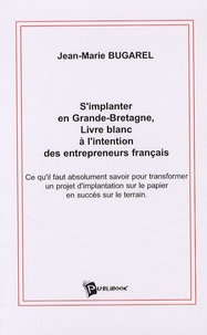 Simplanter en Grande-Bretagne - Livre blanc à lintention des entrepreneurs français.pdf