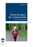 Jacques Gros - Saint-Jacques-de-Compostelle - Les dix cheminements.