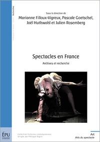 Marianne Filloux-Vigreux et Pascale Goetschel - Spectacles en France - Archives et recherches.