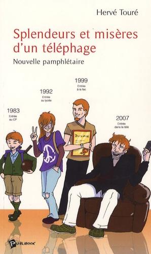 Hervé Touré - Splendeurs et misères d'un téléphage.