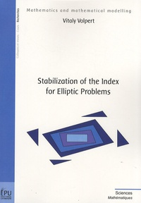 Vitaly Volpert - Stabilization of the Index for Elliptic Problems.