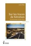 Carole Pither - Sur les traces de Kéraban.