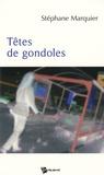 Stéphane Marquier - Têtes de gondoles.