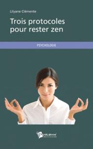 Trois protocoles pour rester zen.pdf