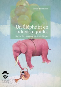 Un éléphant en talons aiguilles - Sortir du burn out en trois étapes.pdf