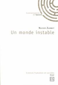 Nasser Zammit - Un monde instable.
