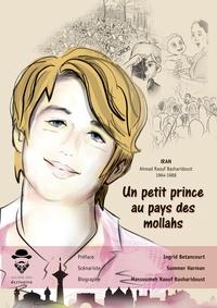 Summer Harman et Massoumeh Raouf Basharidoust - Un petit prince au pays des mollahs.