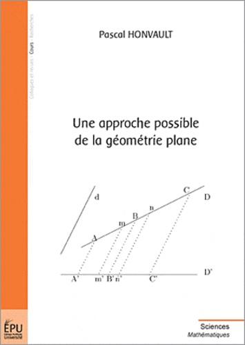 Renée Honvault - Une approche possible de la géométrie plane.