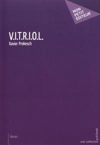 Xavier Prokesch - V.I.T.R.I.O.L..