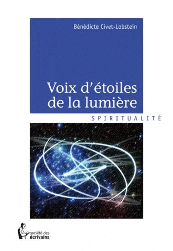 Bénédicte Wallut et Bénédicte Civet-Lobstein - Voix d'étoiles de la lumière.