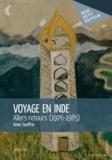 Anne Souffrin - Voyage en Inde - Allers-retours (1976-1985).