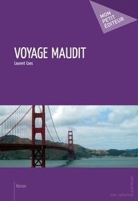 Laurent Coos - Voyage maudit.