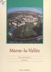 Public histoire et Bernard Elissalde - Marne-la-Vallée - Une vision optimiste de l'avenir.