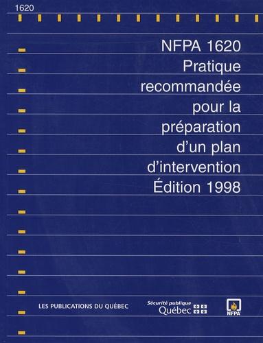 Publications du Québec - NFPA 1620 - Pratique recommandée pour la préparation d'un plan d'intervention, édition 1998.