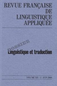 Maryvonne Boisseau et Hélène Chuquet - Revue française de linguistique appliquée Volume 14 N° 1, Juin : Linguistique et traduction.