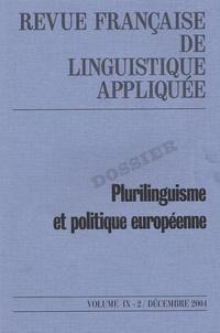 Vincenzo Orioles et Peter Hans Nelde - Revue française de linguistique appliquée Volume 9 N° 2, décem : Plurilinguisme et politique européenne.